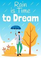 la lluvia es hora de soñar cartel plantilla de vector de color plano
