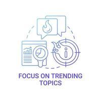 centrarse en el icono del concepto de temas de tendencia vector