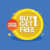 fin de semana especial compre este 2 y obtenga 1 gratis. ilustración vectorial. vector