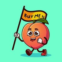 Cute Peach fruit character carrying a flag that says buy me. vector