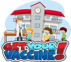 Get Your Vaccine font banner with kids waiting in queue to get vaccine vector
