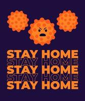 Stay home poster with virus, vector