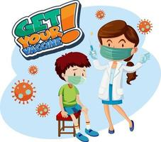 Get Your Vaccine font banner with a boy get covid-19 vaccine jab vector