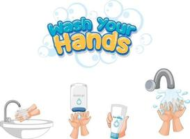 Wash your hands font design with hand sanitizer products isolated vector