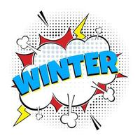 Comic Lettering Winter In The Speech Bubbles Comic Style Flat Design. vector