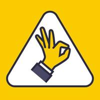 yellow sign in triangles showing by hand everything is ok. vector