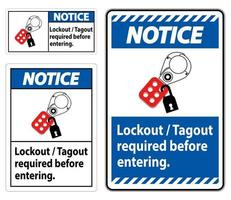 Notice Sign Lockout ,Tagout Required Before Entering vector