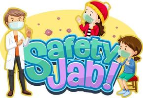 Safety Jab font with children and doctor cartoon character vector