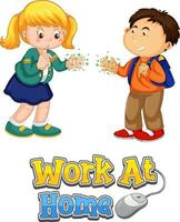Two kids character do not keep social distance with Work at Home font vector