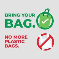 Bring your bag. No more plastic bags. Save our planet concept. vector