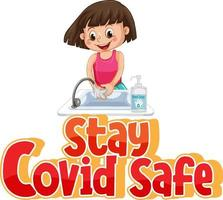 Stay Covid Safe font with a girl washing her hands vector