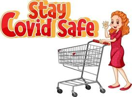 Stay Covid Safe font with a woman standing by shopping cart vector