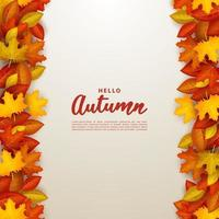 Hello autumn with is filled with leaves on the right and left. vector