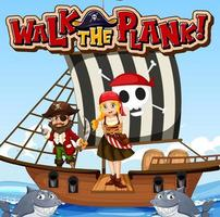 Walk The Plank font banner with pirate girl standing on the plank vector