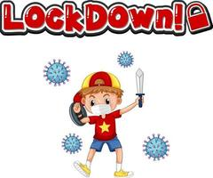 Lockdown font with a boy wearing medical mask vector