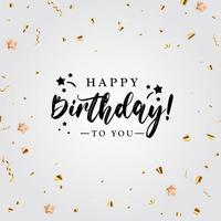 Happy Birthday party holiday background with golden confetti. vector