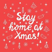 Stay home at xmas, white handwritten lettering on red background. vector