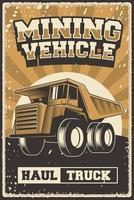 Retro Rustic Mining Vehicle poster vector
