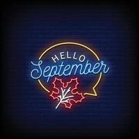 Hello September Neon Signboard On Brick Wall vector