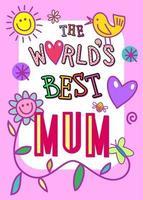 The Worlds Best Mum vector