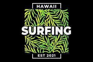 T-shirt hawaii surfing leaf green gradient vector