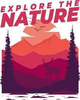 T-shirt explore the nature mountain  illustration vector