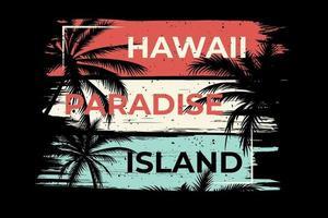 T-shirt hawaii paradise island palm vector