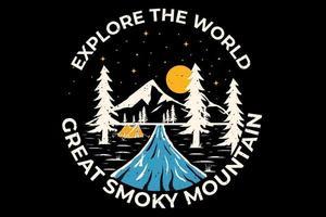 T-shirt design eksplore the world reat smoky mountain vector