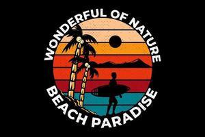 T-shirt design wonderfull of nature beach paradise vector