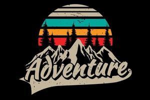 T-shirt design of adventure pine mountain vector
