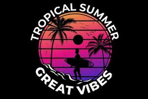 T-shirt design of tropical summer great vibes vector