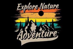 T-shirt explore nature adventure vector