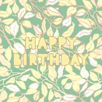 floral greeting card with hand drawn lettering - Happy birthday vector
