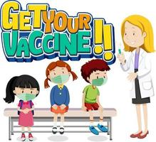 Get Your Vaccine font with many kids waiting in queue to see a doctor vector