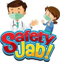 Safety Jab font with a girl meets a doctor cartoon character vector