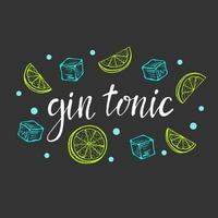 Lettering Gin tonic, classic cocktail hand drawn vector illustration