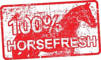 100 per cent horsefresh - red rubber dirty grungy stamp vector
