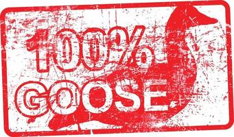 100 per cent goose - red rubber dirty grungy stamp vector