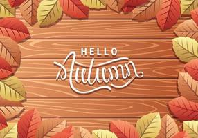 Hello Autumn Leaves And Brown Woods Background vector