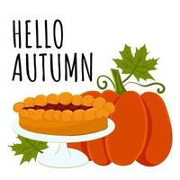 Hello autumn card with pumpkin and vegetable pie vector