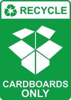 Recycle Sign Cardboards Only vector
