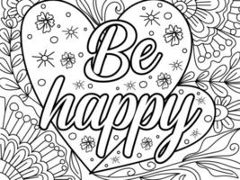 Be happy colouring book page design for adults and children vector