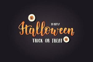 Halloween lettering card - Happy Halloween. Trick or Treat vector
