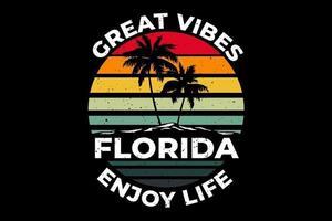 florida great vibes enjoy life island vector