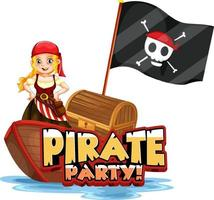 Pirate Party font banner with a pirate girl standing on a boat vector