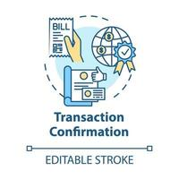 Transaction confirmation concept icon vector