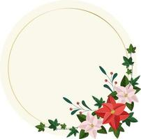 Floral wreath with poinsettia, berries, ivy. Christmas circle frame vector