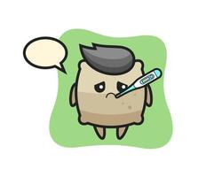 sack mascot character with fever condition vector