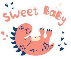 Cute baby sleeping dinosaur. Sweet baby lettering. vector