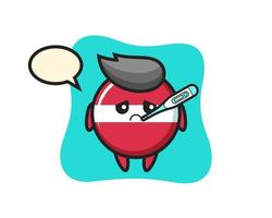 latvia flag badge mascot character with fever condition vector